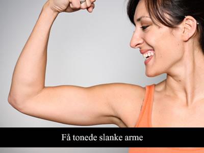 Få tonede og slanke arme